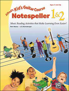 - Kid's Guitar Course Notespeller 1 & 2 Instructio