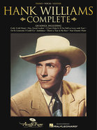 - Hank Williams: Complete Sheet Music