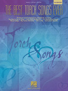 - Various Composers: The Best Torch Songs Ever 2nd