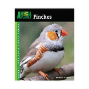 Finches (Animal Planet Pet Care Library)