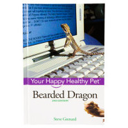 Bearded Dragon: Your Happy Healthy Pet, 2nd Editio