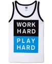 T-Shirt, Work Hard Play Hard Tank Top