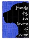Wall Art, Friendly Dog Wooden Sign by Lisa Weedn