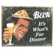 Beer: It?s What?s For Dinner Tin Sign