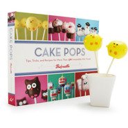 Cake Pops: Tips, Tricks, and Recipes for More Than
