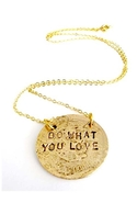 Love What You Do Necklace - Gold